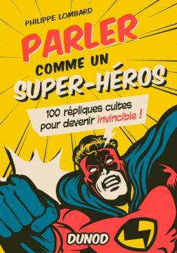 Parler comme un super-héros