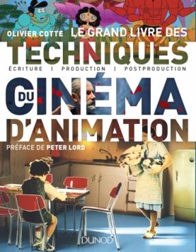 Le grand livre des techniques du cinéma d'animation
