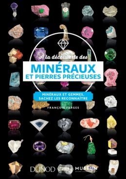 À la découverte des minéraux et pierres précieuses