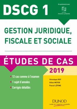 DSCG 1 - Gestion juridique, fiscale et sociale - 2019