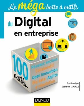 La MEGA boîte à outils du Digital en entreprise