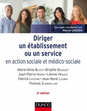 Diriger un établissement ou un service en action sociale et médico-sociale