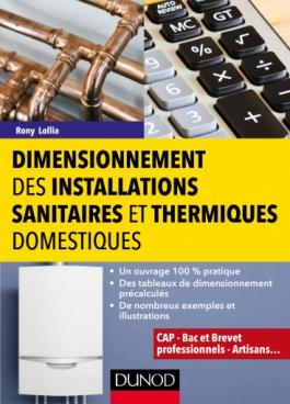Dimensionnement des installations sanitaires et thermiques domestiques