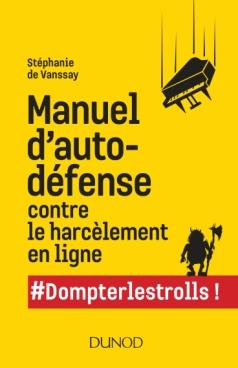 Manuel d'auto-défense contre le harcèlement en ligne