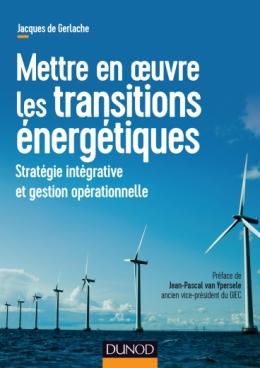 Mettre en oeuvre les transitions énergétiques