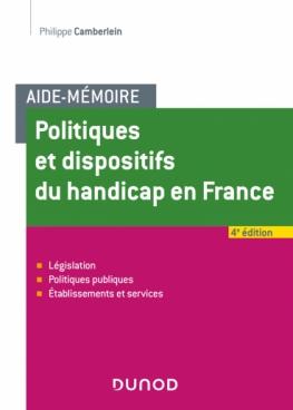 Aide-Mémoire - Politiques et dispositifs du handicap en France