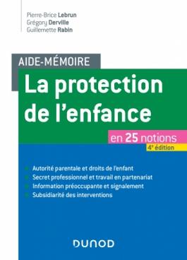 Aide-mémoire - La protection de l'enfance