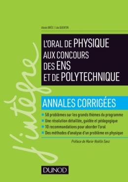 Réussir l'oral de physique aux concours des ENS et de Polytechnique