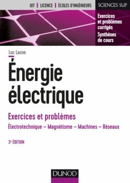 Energie électrique - Exercices et problèmes