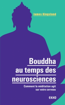 Bouddha au temps des neurosciences