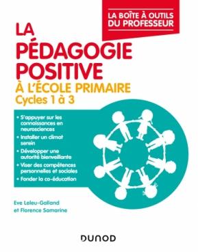 La pédagogie positive à l'école primaire - Cycles 1 à 3