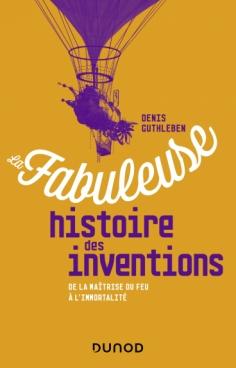 La fabuleuse histoire des inventions