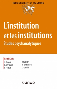 L'institution et les institutions