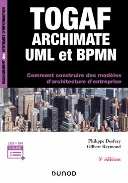 TOGAF, Archimate, UML et BPMN