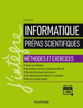 Informatique - Prépas scientifiques - Méthodes et exercices