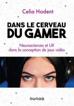 Dans le cerveau du gamer