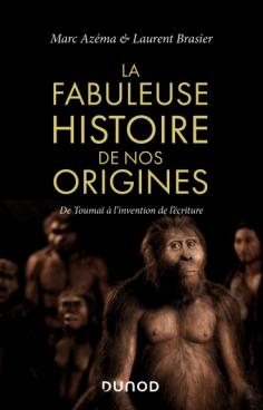La fabuleuse histoire de nos origines