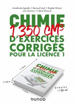 Chimie - 1350 cm3 d'exercices corrigés pour la Licence 1