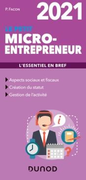 Le petit Micro-entrepreneur 2021