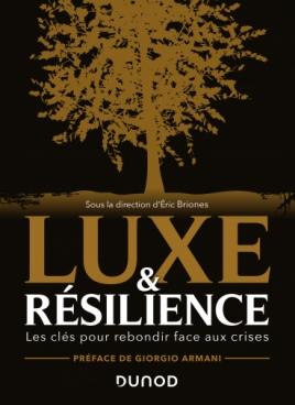 Luxe et résilience