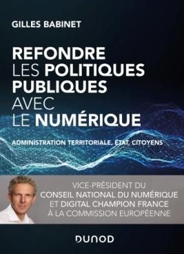 Refondre les politiques publiques avec le numérique