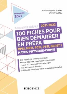 100 fiches 2021-2022 pour bien démarrer en prépa - Maths-Physique-Chimie
