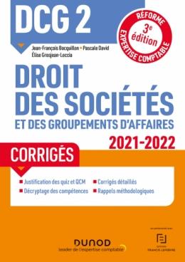 DCG 2 Droit des sociétés et des groupements d'affaires - Corrigés 2021-2022