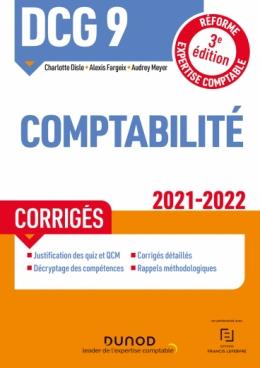 DCG 9 Comptabilité - Corrigés 2021/2022