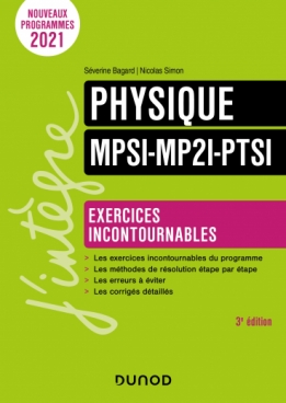 Physique Exercices incontournables MPSI-MP2I-PTSI