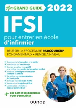 Mon grand guide IFSI 2022 pour entrer en école d'infirmier