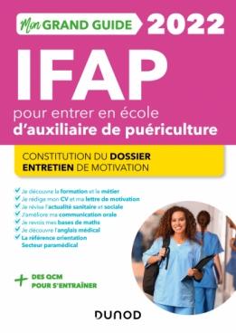 Mon grand guide IFAP 2022 pour entrer en école d'auxiliaire de puériculture