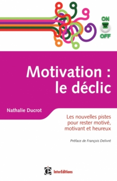 Motivation on/off : le déclic