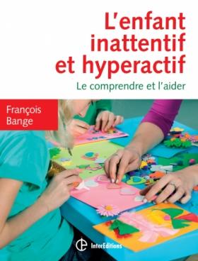 L'enfant inattentif et hyperactif