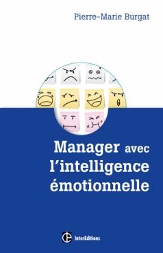 Manager avec l'intelligence émotionnelle