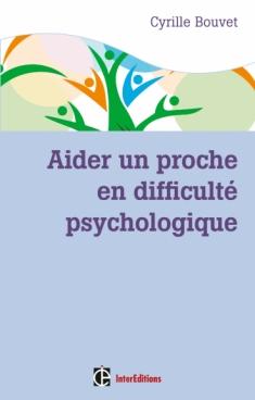 Aider un proche en difficulté psychologique