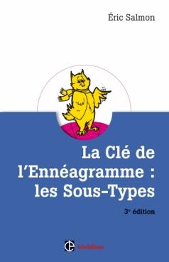 La Clé de l'Ennéagramme : les Sous-types