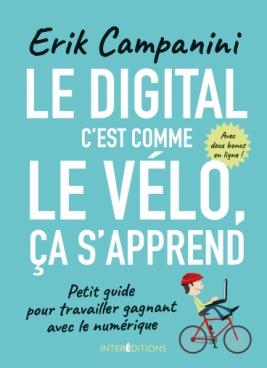 Le digital c'est comme le vélo, ça s'apprend