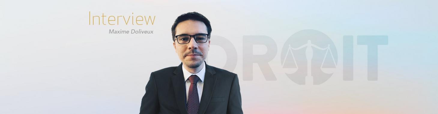 Droit vers la magistrature - Rencontre avec Maxime Dolivieux