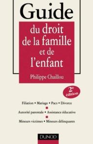 Guide du droit de la famille et de l'enfant