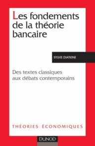 Les fondements de la théorie bancaire