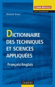 Dictionnaire des techniques et sciences appliquées