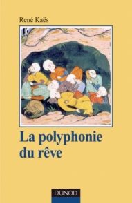 La polyphonie du rêve