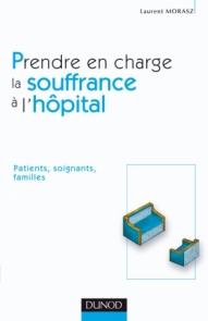 Prendre en charge la souffrance à l'hôpital