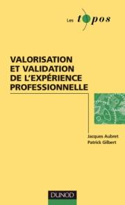 Valorisation et validation de l'expérience professionnelle