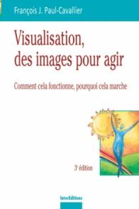 Visualisation, des images pour des actes
