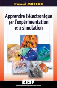 Apprendre l'électronique par l'expérimentation et la simulation