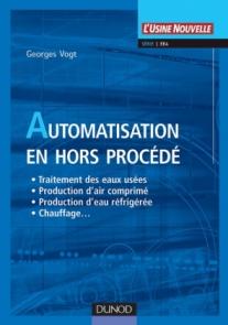 Automatisation en hors procédé