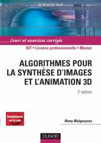 Algorithmes pour la synthèse d'images et l'animation 3D