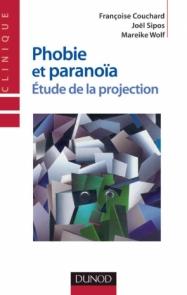 Phobie et paranoïa