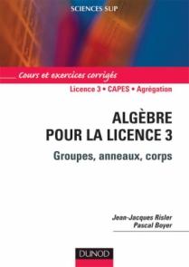 Algèbre pour la Licence 3